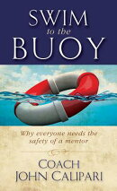 Swim to the Buoy: Why Everyone Needs the Safety of a Mentor