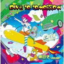 DIVE TO TOMORROW C/W My Pretty Robot
