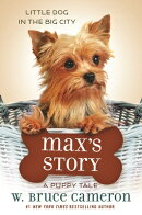 Max's Story: A Dog's Purpose Puppy Tale