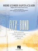 【輸入楽譜】オートリー, Gene & ホールドマン, Oakley: サンタクロースがやってくる(フレックスバンド版)/マーサ編…