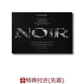 【先着特典】【輸入盤】2NDミニ・アルバム:ノワール(クランク・アップ・ヴァージョン)(ポスター) [ YUNHO (TVXQ!) ]