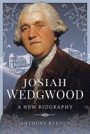 Josiah Wedgwood: A New Biography