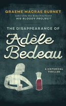The Disappearance of Adele Bedeau: A Historical Thriller