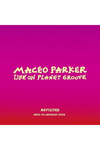【輸入盤】LifeOnPlanetGrooveRevisited(+DVD)[MaceoParker]