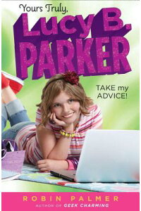 YoursTruly,LucyB.Parker:TakeMyAdvice:Book4