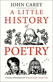 LITTLE HISTORY OF POETRY,A(P) [ JOHN CAREY ]