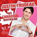 Justin Trudeau, My Canadian Boyfriend 2019 Wall Calendar