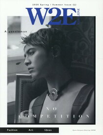 W2E MAGAZINE 2020 Spring / Summer Issue (L) [ allthumbs ]