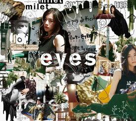 【楽天ブックス限定 オリジナル配送BOX】eyes (初回限定盤A CD+Blu-ray) [ milet ]