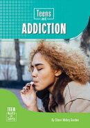 Teens and Addiction