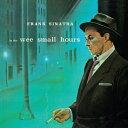 【輸入盤】In The Wee Wee Small Hours [ Frank Sinatra ]