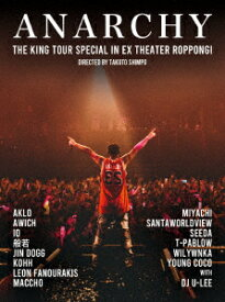 THE KING TOUR SPECIAL in EX THEATER ROPPONGI【Blu-ray】 [ ANARCHY ]