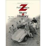 Fairlady Z Story & History(Vol.1) フェアレディZ生誕50周年記念保存版 (Motor Magazine Mook)