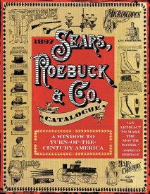 1897 Sears, Roebuck & Co. Catalogue: A Window to Turn-Of-The-Century America 1897 SEARS ROEBUCK & CO CATALO [ Sears Roebuck & Co ]