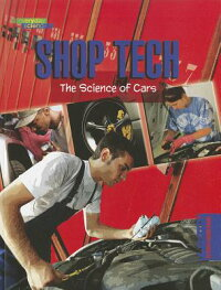 ShopTech:TheScienceofCars:TheScienceofCars