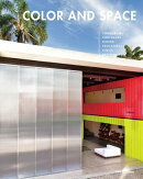 Color and Space: In Architecture and Interior Design