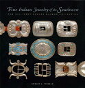 Fine Indian Jewelry of the Southwest: The Millicent Rogers Museum Collection FIN...