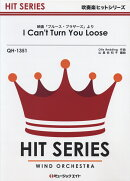 QH1351 I Can't Turn You Loose