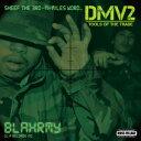 DMV2-TOOLS OF THE TRADE- [ BLAHRMY ]