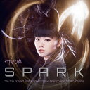 SPARK (初回限定盤 CD+DVD) [ 上原ひろみザ・トリオ・プロジェクト feat.アンソニー・ジャクソン&サイモン・フィリップス ]