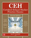 Ceh Certified Ethical Hacker Practice Exams, Fourth Edition CEH CERTIFIED ETHICAL HACKER P [ Matt Walker ]
