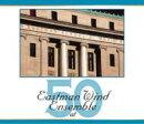 【輸入盤】Eastman Wind Ensemble 50th Anniversary Hunsberger(Cond)