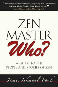 Zen_Master_Who?:_A_Guide_to_th