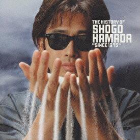 THE HISTORY OF SHOGO HAMADA SINCE 1975 [ 浜田省吾 ]