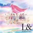 L& (初回限定盤B CD+DVD) [ King & Prince ]