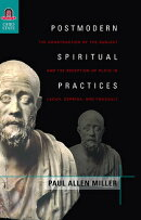 Postmodern Spiritual Practices: The Construction of the Subject and the Reception of Plato in Lacan,