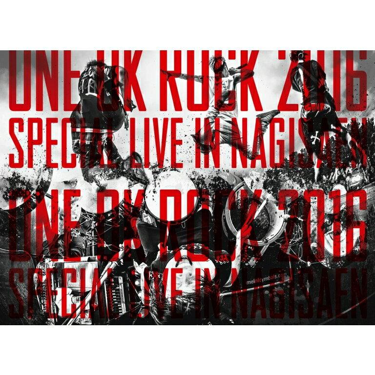 LIVE Blu-ray『ONE OK ROCK 2016 SPECIAL LIVE IN NAGISAEN』【Blu-ray】 [ ONE OK ROCK ]