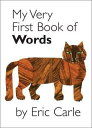 MY VERY FIRST BOOK OF WORDS(BB) [ ERIC CARLE ]