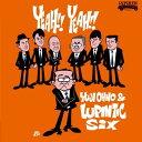YEAH!! YEAH!! [ Yuji Ohno & Lupintic Six ]
