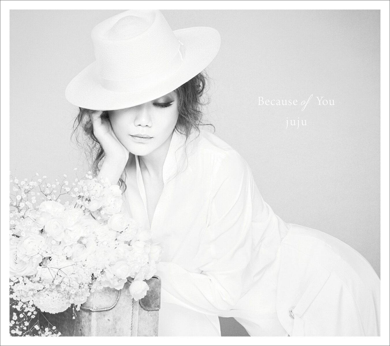 Because of You (初回限定盤 CD+DVD) [ JUJU ]