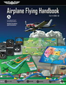 Airplane Flying Handbook: Asa FAA-H-8083-3b