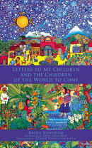 A Letter to My Children and the Children of the World to Come