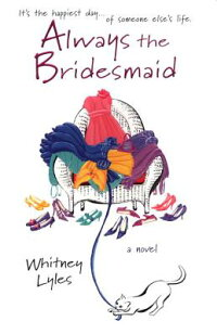 Always_the_Bridesmaid
