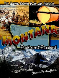 Montana:_Past_and_Present