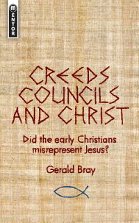 Creeds,_Councils_and_Christ:_D