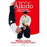 An Introduction to Aikido Mastering the