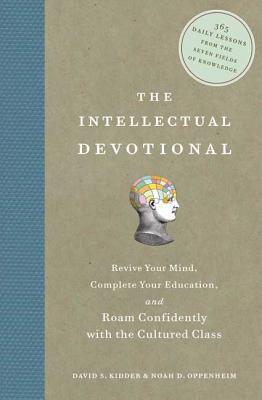 INTELLECTUAL DEVOTIONAL,THE(H) [ DAVID S./OPPENHEIM KIDDER, NOAH D. ]