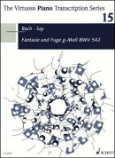 【輸入楽譜】バッハ, Johann Sebastian: 幻想曲(前奏曲)とフーガ ト短調 BWV 542/ファジル・サイ編