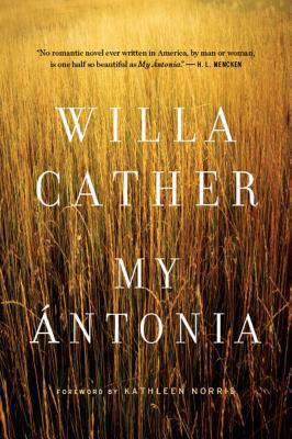My Antonia MY ANTONIA [ Willa Cather ]