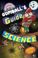 Gumball's Guide to Science
