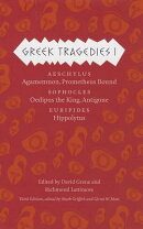 Greek Tragedies, Volume 1: Aeschylus, Sophocles, Euripides