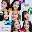 OH MY GIRL JAPAN 2nd ALBUM (初回限定盤A CD+DVD)
