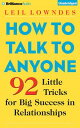 How to Talk to Anyone: 92 Little Tricks for Big Success in Relationships HT TALK...