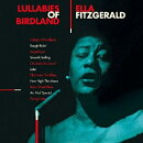 【輸入盤】Lullabies Of Birdland (Complete Sessions Recorded For Decca Between 1944 And 1954) (2CD)