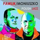 【輸入盤】Moniuszko Polish Jazz