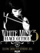 【輸入盤】White Mink Black Cotton Volume 3